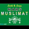 Lirik Lagu Mars Muslimat NU dan Download Mp3