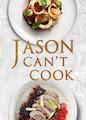 Jason Can't Cook - Season 1