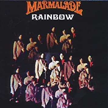 Rainbow: Decca Years by Marmalade (2000-05-16) 【並行輸入品】