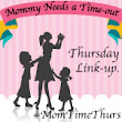Mommy Needs A Time Out Thursday Linky Party! | Verified Mom | Verified Mom