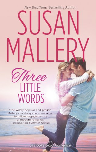 Three Little Words (Fool's Gold) by Susan Mallery