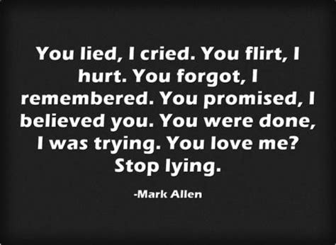 You Lied Me Quotes