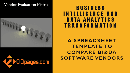 Business Intelligence and Data Analytics Software – Vendor Evaluation Matrix