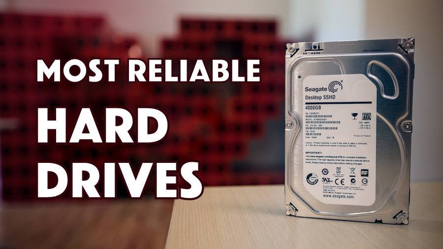 most reliable hard drives