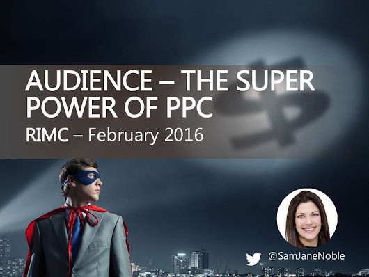 Audience - The Superpower of PPC