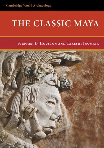 Cover of The Classic Maya, by Stephen D. Houston and Takeshi Inomata (2009)