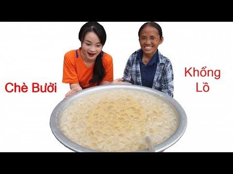 Bà Tân Vlog - Làm Thau Chè Bưởi Siêu To Khổng Lồ Giải Nhiệt