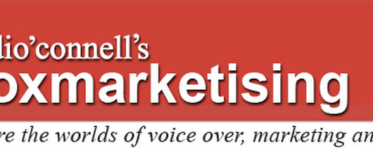 voxmarketising - the audio'connell Voice Over Talent blog and podcast