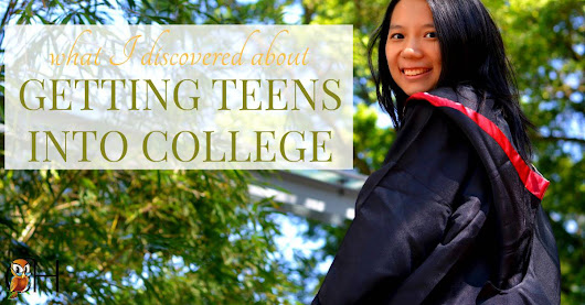 What I Discovered About Getting a Teen into College
