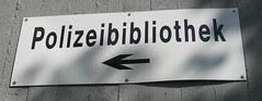 Photo Schild Polizeibibliothek Berlin
