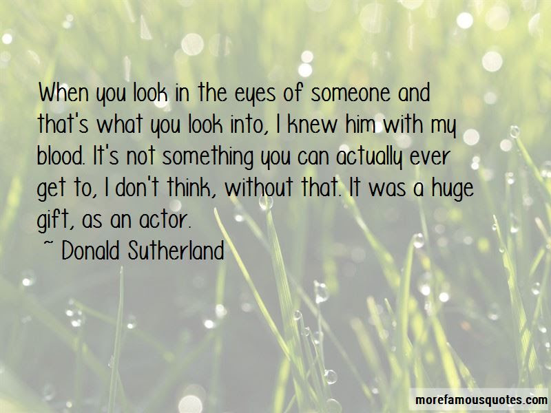 Look Me Into The Eyes Quotes Top 47 Quotes About Look Me Into The