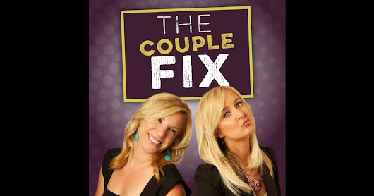 The Couple Fix: Relationships | Marriage | Expert Advice by The Couple Fix: Relationships | Marriage | Expert Advice on iTunes