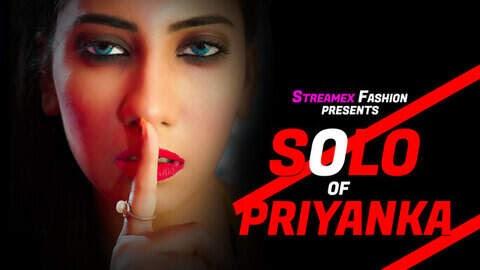 Solo Of Priyanka (2021) - StreamEx Short Film