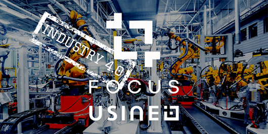 Kick-off FOCUS by Usine IO: Industry 4.0