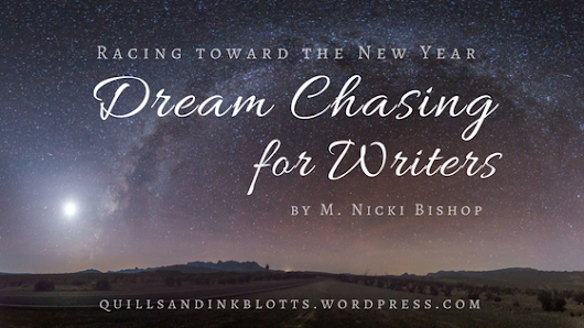 Racing Toward the New Year // Dream Chasing for Writers
