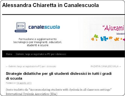 http://alessandrachiaretta.wordpress.com/2011/08/19/strategie-didattiche-per-gli-studenti-dislessici-in-tutti-i-gradi-di-scuola/