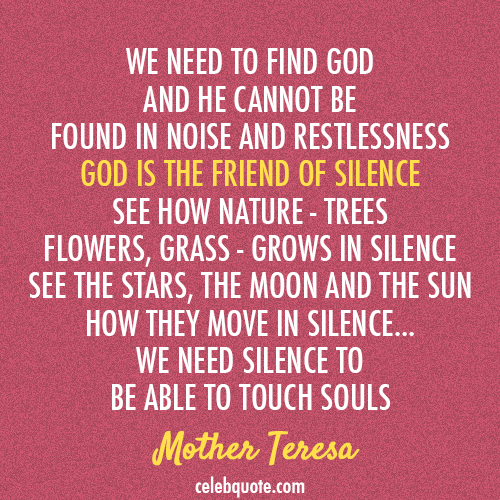 Mother Teresa Quote About Silence God Cq