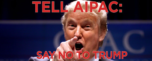 Call on AIPAC to Withdraw Their Trump Invitation