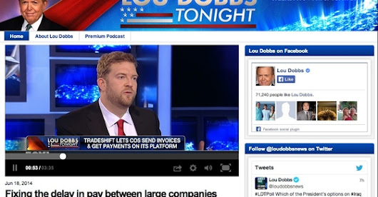 Tradeshifts Lanng with Lou Dobbs