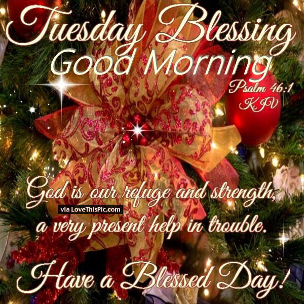 Tuesday Good Morning Blessings Christmas Time Quote Pictures Photos