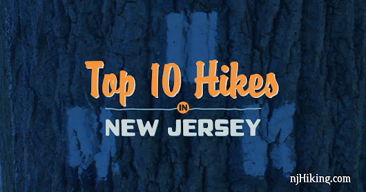 Top 10 Hikes in New Jersey | njHiking.com