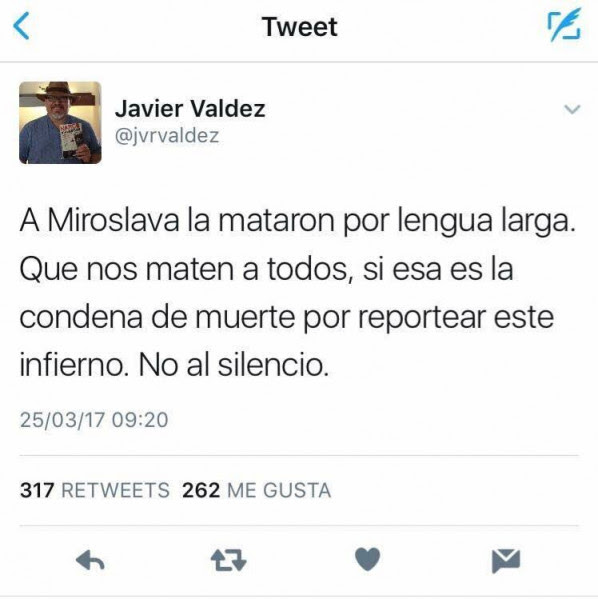 Tuit de Javier Valdez, el día de la muerte de MiroslavaBreach Velducea, en Chihuahua.