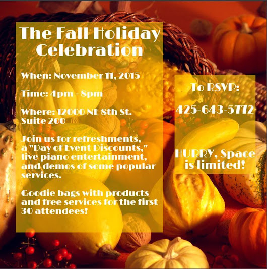 Invited to the Fall Holiday Celebration | RSVP 425-643-5772