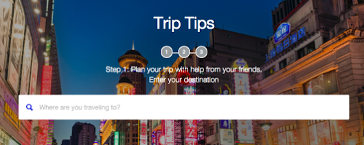 Introducing Trip Tips: A new way to plan travel with help from friends