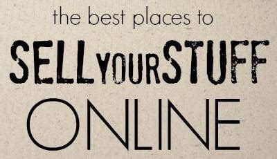 5 Easy Places to Sell Your Stuff Online
