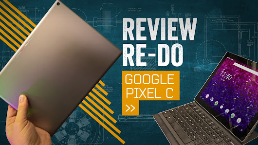 Google Pixel C Review Re-Do [2017] - YouTube