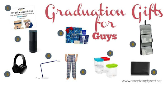 Graduation Gifts for Guys - Almost Empty Nest