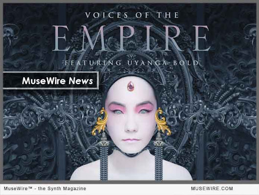 EastWest Sounds Online announces Voices of the Empire cinematic vocal instrument featuring Uyanga Bold | MuseWire - the Synth Magazine