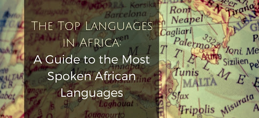 Top Languages in Africa: The Most Spoken African Languages
