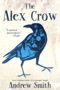 Title: The Alex Crow, Author: Andrew Smith