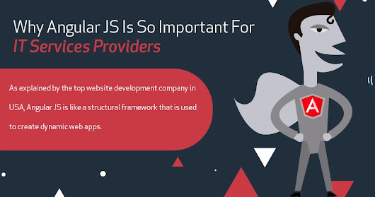 Why Angular JS Is So Important For IT Services Providers