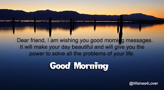 Good Morning Messages for Friends | Wishes4Smile