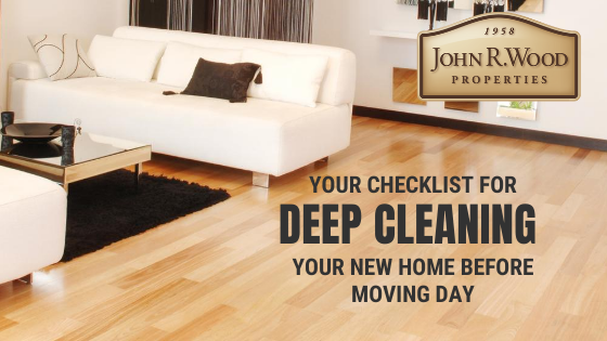 Your Checklist For Deep Cleaning Your New Home Before Moving Day John R Wood Properties