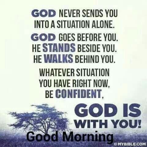 Good Morning God Is With You Pictures Photos And Images For