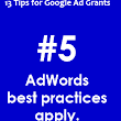 13 Tips For Managing Google Ad Grant Accounts - Kinsey Street Online Marketing