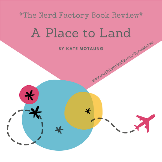 Book Review: A Place To Land by Kate Motaung