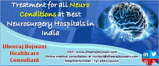 Treatment for all Neuro Conditions at the Best Neurosurgery Hospitals in India – Customer Feedback for