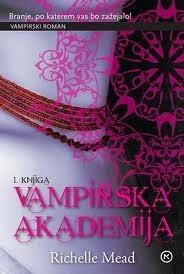 Vampirska akademija (Vampirska akademija, #1)