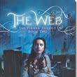 The Web (The Fianna Trilogy # 2) ~ Megan Chance