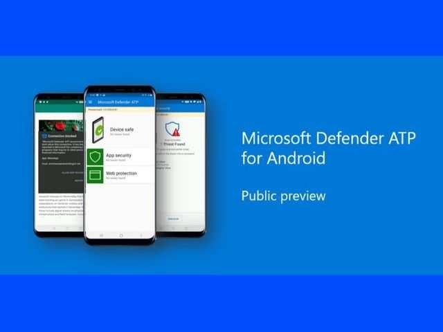 Microsoft announces Defender ATP for Android