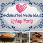 Wholehearted Wednesday