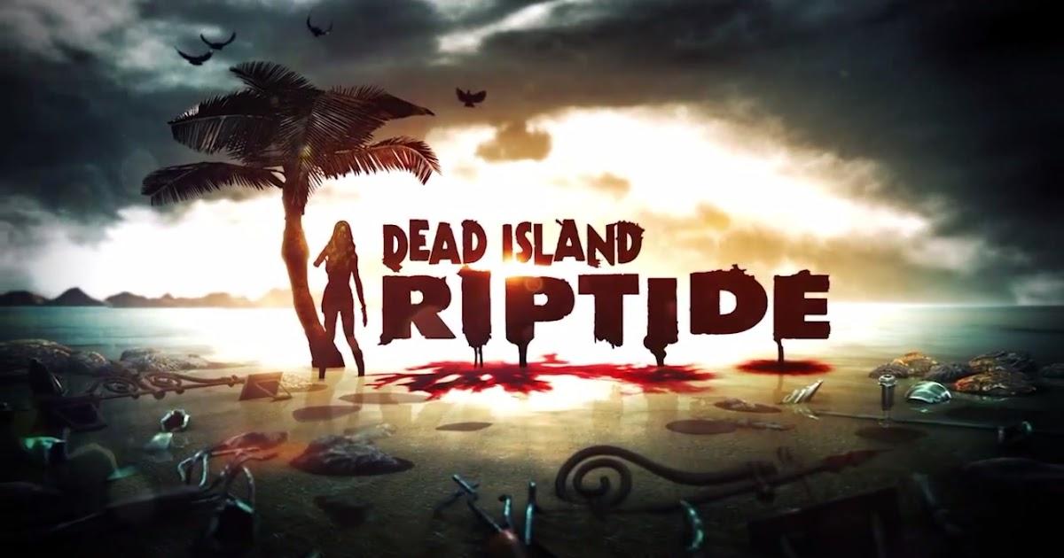 dead island riptide 3dm crack