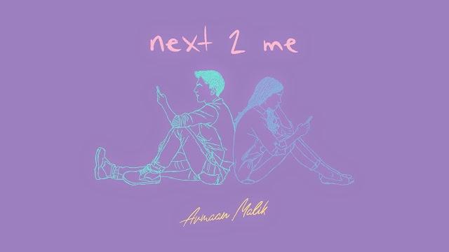 Next 2 Me Song Lyrics - Armaan Malik Lyrics