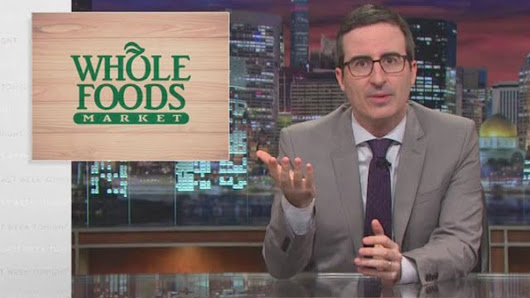 Watch John Oliver Skewer Whole Foods and Its Asparagus Water