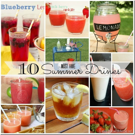 10 Fabulous Summer Drinks - Mom 4 Real