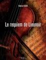 Couverture Le requiem de Lieunoir Editions Baudelaire 2013